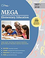 MEGA Elementary Education Study Guide: Test Prep and Practice Questions for the Missouri Education Gateway Assessments