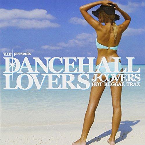 ダンスホール・ラヴァーズ J-Covers