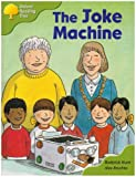 Oxford Reading Tree: Stage 6 and 7: More Storybooks B: the Joke Machine