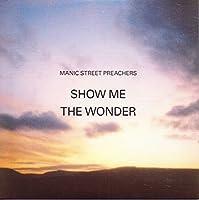 Show Me the Wonder [7 inch Analog]