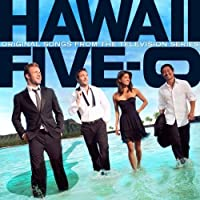 Hawaii Five-O: Original Songs From The Television Series by Various (2011-10-04)
