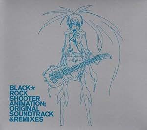ブラック★ロックシューター ORIGNALSOUNDTRACK & REMIXES