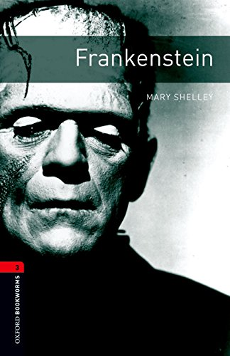 Oxford Bookworms Library: Level 3:: Frankenstein (Oxford Bookworms ELT)の詳細を見る
