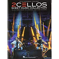 2Cellos Sheet Music Collection: Selections from Celloverse, In2ition & Score (Cello Recorded Versions)