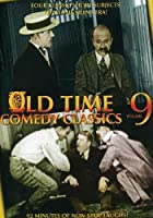 Old Time Comedy Classics Volume 9