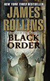 Black Order: A Sigma Force Novel (Sigma Force Series Book 3) (English Edition)