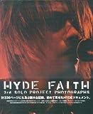 HYDE「FAITH」~3rd SOLO PROJECT PHOTOGRPHS~