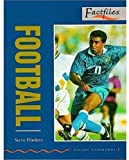 FOOTBALL (Oxford Bookworms Factfiles. Stage 2)