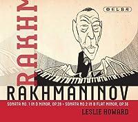 Rachmaninov: Sonata No. 1 in D Minor & No. 2 in B by Leslie Howard