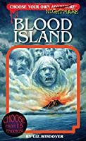 Blood Island (Choose Your Own Nightmare)