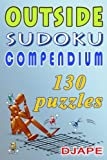 Outside Sudoku Compendium: Think Outside the Box!