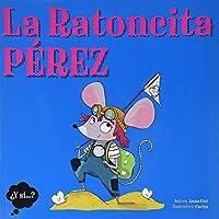 La ratoncita Pérez / Miss Tooth Mouse