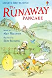 The Runaway Pancake: Usborne English-Intermediate (Level 4) (Usborne First Reading)