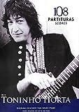 SONGBOOK 108 PARTITURAS DE TONINHO HORTA