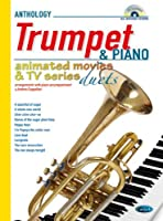 Animated Movies and TV Duets for Trumpet And Piano / トランペットとピアノのためのアニメ映画とテレビ・デュエット