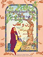 La Vieille Dame Et l'Aigle: French-Dari Edition (Hoopoe Teaching-Stories)