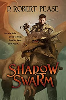 Shadow Swarm by [Pease, D. Robert]