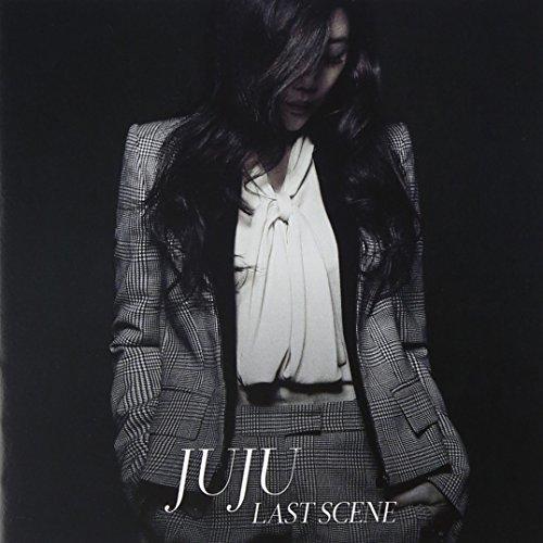 ラストシーン - JUJU