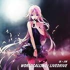 ワールド・コーリング/LIVEDRIVE