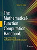 The Mathematical-Function Computation Handbook: Programming Using the MathCW Portable Software Library