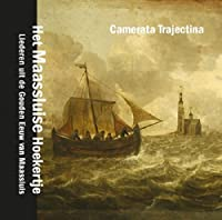 Maassluise Songbook by Camerata Trajectina