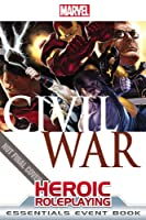 Marval Heroic Roleplaying Civil War Essentials Event Book (Marvel Heroic Roleplaying)