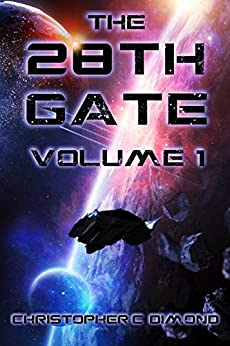 The 28th Gate: Volume 1 by [Dimond, Christopher C.]