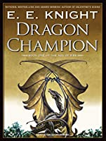 Dragon Champion: Library Edition (Age of Fire)