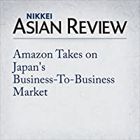 Amazon Takes on Japan's Business-To-Business Market