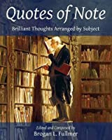 Quotes of Note: Brilliant Thoughts Arranged by Subject [並行輸入品]
