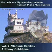 Russian Piano Music Vol.2 - Rebikov by Anthony Goldstone (2010-04-13)