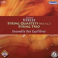 Veress: String Quartets Nos 1