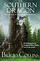 The Southern Dragon (The Songbird River Chronicles)