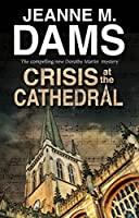 Crisis at the Cathedral (Dorothy Martin Mystery)