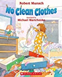 No Clean Clothes!