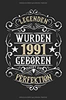Legenden wurden 1991 geboren gereift zur Perfektion: 28. Geburtstag: Ein Notizbuch oder Album mit Platz auf 120 punktierten Seiten fuer Erinnerungen, Erlebnissen, Wuenschen, Hoehepunkten, Witzen, Glueckwuenschen, Spruechen, Gedichten, Fotos, Zeichnungen