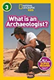National Geographic Readers: What Is an Archaeologist? (L3) 画像