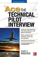 Ace The Technical Pilot Interview