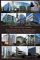 The Architectural Elevation of Technology: A Photo Survey of 75 Silicon Valley Headquarters