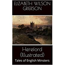 Hereford (Illustrated): Tales of English Minsters