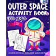 Outer Space Activity Book for Kids Ages 4-8: A Fun Kid Workbook Game For Solar System Learning, Planets Coloring, Dot To Dot,