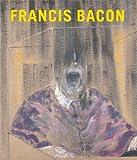 Francis Bacon [ハードカバー] / Matthew Gale, Chris Stephens (編集); Skira Rizzoli (刊)