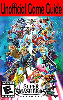 Super Smash Bros. Ultimate: Unofficial Game Guide (English Edition) 電子書籍: AresTheDog: Kindleストア