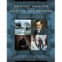 Mental Health and Mental Disorders: An Encyclopedia of Conditions, Treatments, and Well-being