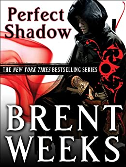 Perfect Shadow: A Night Angel Novella by [Weeks, Brent]