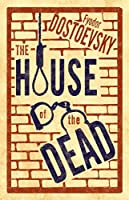 The House of the Dead (Alma Classics)