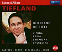 Eugen d'Albert: Tiefland by Bertrand de Billy (2013-08-05)
