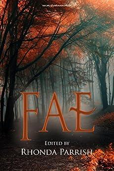 Fae (Rhonda Parrish's Magical Menageries Book 1) by [Baugh, Laura VanArendonk]