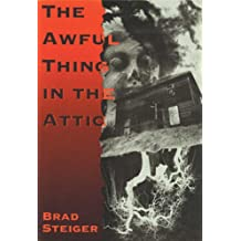 The Awful Thing in the Attic