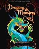 Encyclopedia Mythologica: Dragons and Monsters Pop-Up -